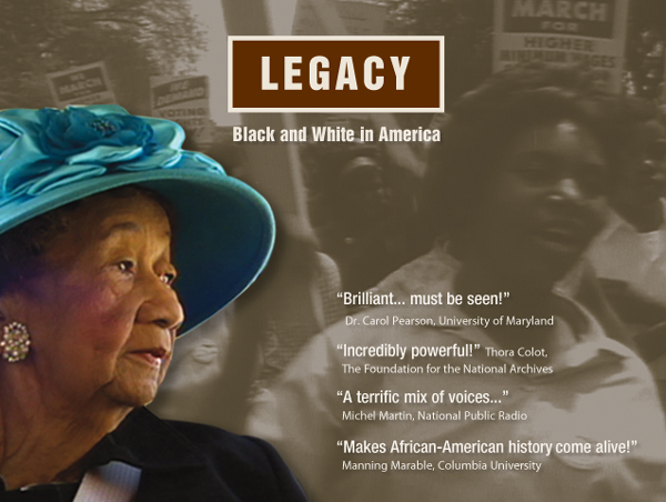 Legacy Being Black in America Civil Rights Documentary